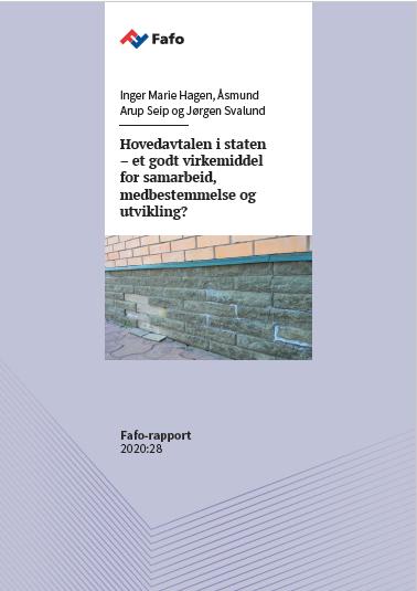 Fafo: Hovedavtalen i staten – et godt virkemiddel for samarbeid, medbestemmelse og utvikling?