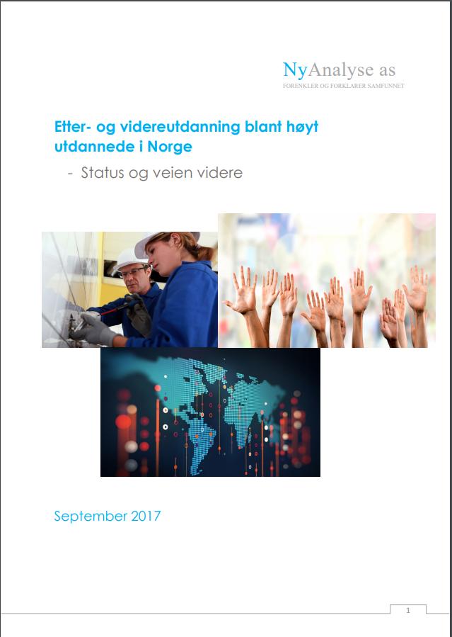 Etter- og videreutdanning blant høyt utdannede i Norge - Status og veien videre