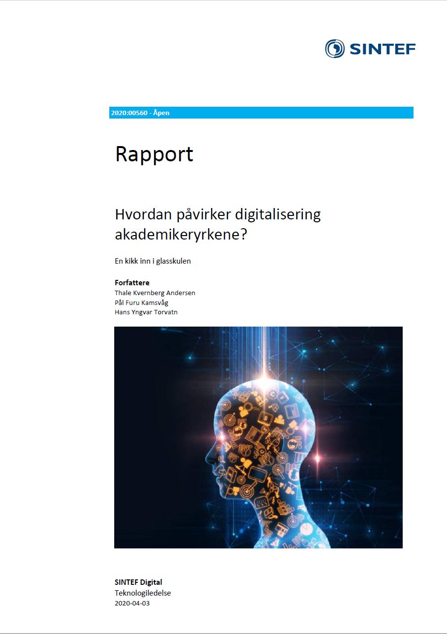 SINTEF: Hvordan påvirker digitalisering akademikeryrkene? ryrker